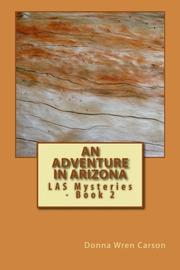 AN ADVENTURE IN ARIZONA by Donna Wren Carson