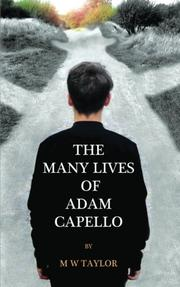 The Awakening of Adam Capello by M. W. Taylor