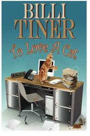 TO LOVE A CAT by Billi Tiner