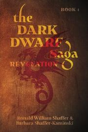The Dark Dwarf Saga by Ronald William Shaffer