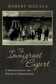 THE IMMIGRANT EXPERT by Robert M. Macala