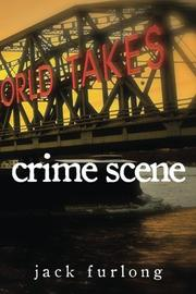 CRIME SCENE by Jack Furlong