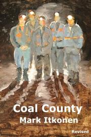 COAL COUNTY REVISED by Mark Itkonen