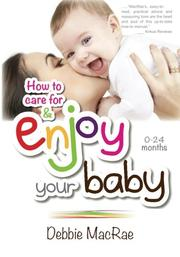 ENJOY YOUR BABY by Debbie MacRae