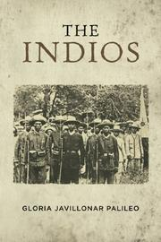 THE INDIOS by Gloria Javillonar Palileo