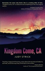 Kingdom Come, CA by Judy Strick