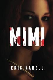 Mimi  by Eric Karell
