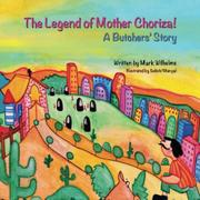 THE LEGEND OF MOTHER CHORIZA! by Mark Wilhelms