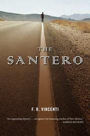 THE SANTERO by F. R. Vincenti