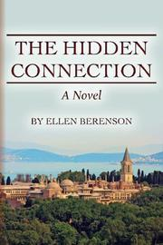 THE HIDDEN CONNECTION by Ellen Berenson