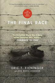 THE FINAL RACE by Eric T.  Eichinger