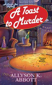 A TOAST TO MURDER  by Allyson K. Abbott