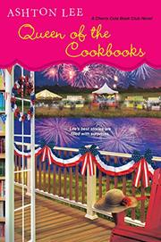 QUEEN OF THE COOKBOOKS by Ashton Lee