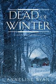 DEAD OF WINTER  by Annelise Ryan
