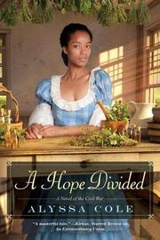 A HOPE DIVIDED  by Alyssa Cole