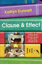 CLAUSE & EFFECT by Kaitlyn Dunnett