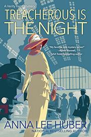 TREACHEROUS IS THE NIGHT  by Anna Lee Huber