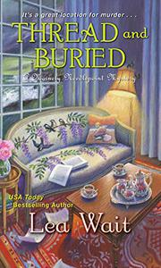 THREAD AND BURIED by Lea Wait