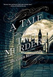 A TALE OF TWO MURDERS  by Heather  Redmond