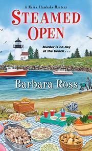 STEAMED OPEN  by Barbara Ross