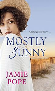 MOSTLY SUNNY by Jamie Pope