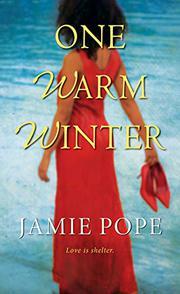 ONE WARM WINTER by Jamie Pope
