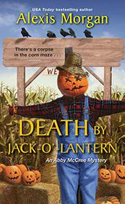 DEATH BY JACK-O'-LANTERN  by Alexis Morgan