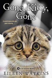 GONE, KITTY, GONE  by Eileen Watkins