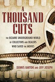 A THOUSAND CUTS by Dennis Bartok