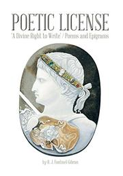 POETIC LICENSE by R.J. Fontinel-Gibran