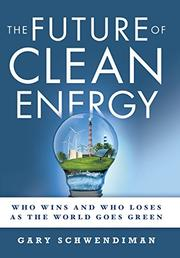 The Future of Clean Energy by Gary Schwendiman