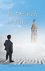 IN SEARCH OF FATE by Anthony De Benedict