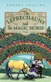 The Leprechauns and the Magic Horse by Robert Collins