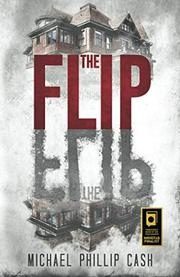 THE FLIP by Michael Phillip Cash