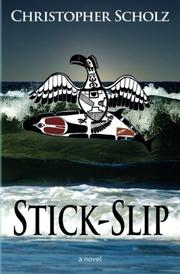 STICK-SLIP by Christopher Scholz