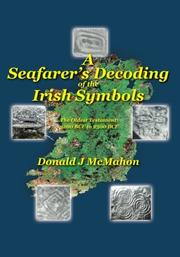 A Seafarer's Decoding of the Irish Symbols by Donald J McMahon