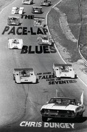 The Pace-Lap Blues and Other Tales from the Seventies by Chris Dungey