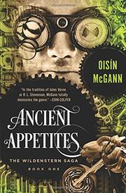 ANCIENT APPETITES by Oisín McGann