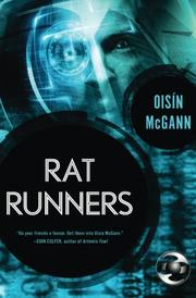 RAT RUNNERS by Oisín McGann