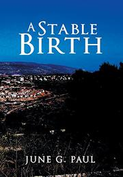 A Stable Birth by June G. Paul
