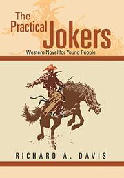 THE PRACTICAL JOKERS by Richard A. Davis