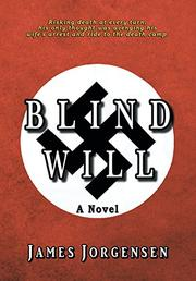 BLIND WILL by James  Jorgensen