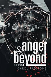 ANGER AND BEYOND by Carole P. Radstone