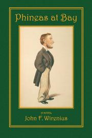 PHINEAS AT BAY by John F.  Wirenius