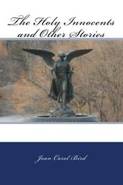 The Holy Innocents and Other Stories by Joan Carol Bird