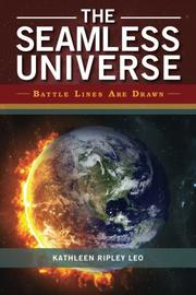 THE SEAMLESS UNIVERSE by Kathleen Ripley Leo