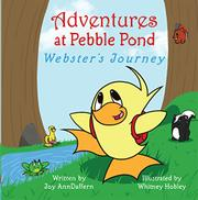 ADVENTURES AT PEBBLE POND by Joy Ann Daffern