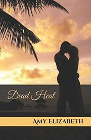 DEAD HEAT by Amy Elizabeth