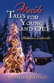 FIRESIDE TALES FOR YOUNG AND OLD by Gunilla Caulfield