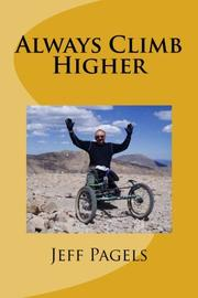 ALWAYS CLIMB HIGHER by Jeff Pagels